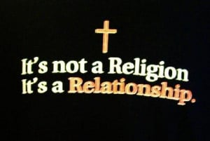 Christianity Is Not A Religion