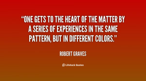 quote-Robert-Graves-one-gets-to-the-heart-of-the-83930.png