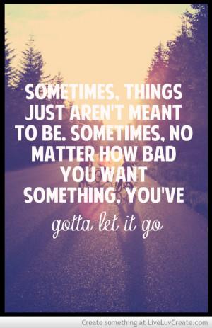 gotta_let_it_go_quote-455023.jpg?i