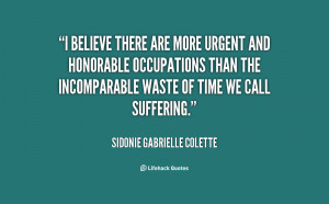 Sidonie Gabrielle Colette Quotes