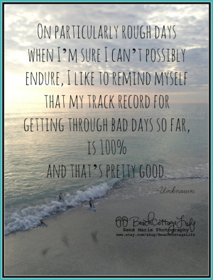 SEASIDE Quote Rough Days Track Record 100% Pretty Good (René Marie ...