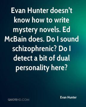 ... Do I sound schizophrenic? Do I detect a bit of dual personality here