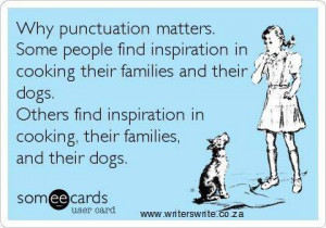 ... Funny Ecards , Funny Pictures // Tags: Funny ecard - Why punctuation