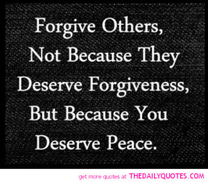 Famous Quotes and Sayings about Forgiveness - Forgive - Forguve others ...