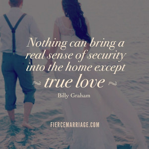 Nothing can bring a real sense of security into the home except true