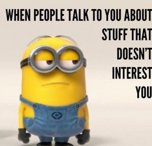 Despicable me Minions quotes and funny sayings