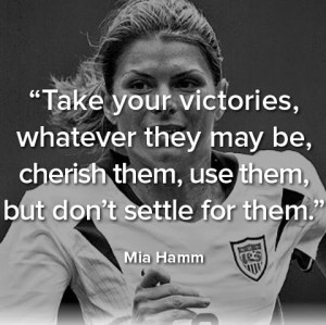 Soccer Mia Hamm Quotes Sayings Victory Inspiring