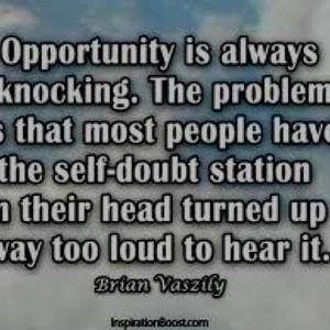 Opportunity knocks.
