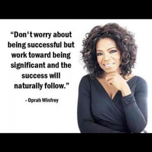 Oprah's quote - positive thinking - success Inspirational Quotes ...