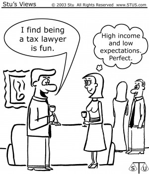 THE TAX LAWYER 'S ROLE IN THE WAY THE AMERICAN TAX SYSTEM WORKS