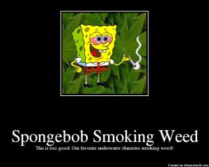 Spongebob Weed Free...