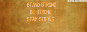 stand strong! be strong! stay strong! , Pictures