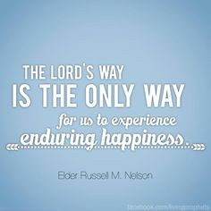 Quotes - 12 - Russell M Nelson