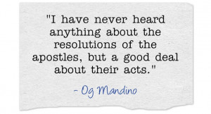 ... the resolutions of the apostles, but a good deal about their acts