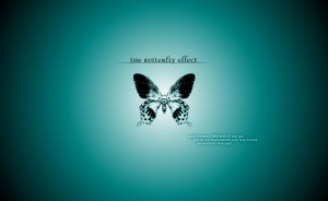 Butterfly Quotes About Change Butterfly effect - love quote