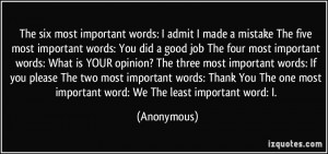 mistake The five most important words: You did a good job The four ...
