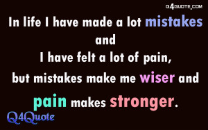 In life I have made a lot mistakes | Inspirational Quotes about Life