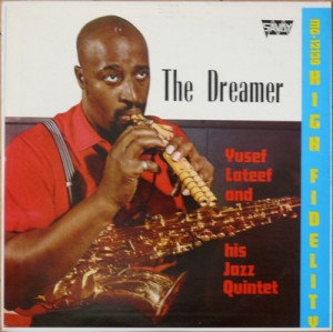 Yusef lateef jazz 5et the dreamer savoy spiritual jazz 1360134
