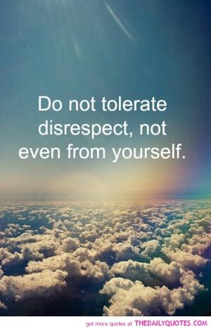 Disrespectful Men Quotes Disrespect quo
