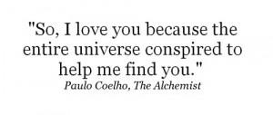 ... coelho, ihlyh, love, paulo, paulo coelho, quote, the alchemist