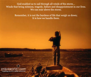 God enabled us to sail through all winds of the storm…