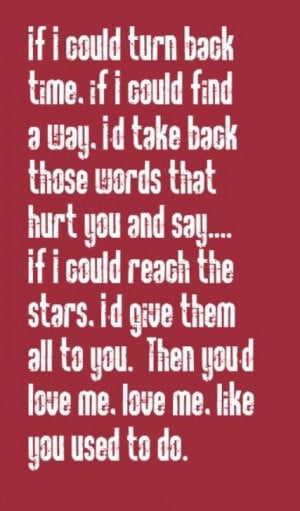... Quotes, Music Lyrics, If I Could Turn Back Time, Cher Quotes