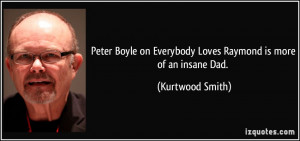 Peter Boyle on Everybody Loves Raymond is more of an insane Dad ...