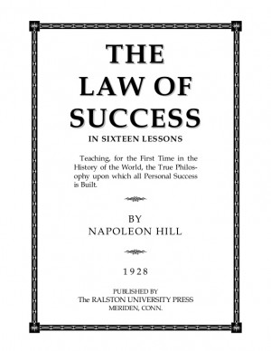 Napoleon hill the law of success in sixteen lessons