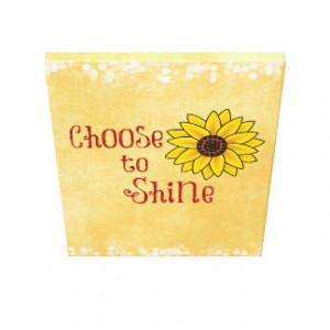 Inspirational Choose to Shine Quote with Sunflower Canvas Prints