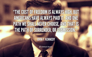 quote-John-F.-Kennedy-the-cost-of-freedom-is-always-high-89475.png