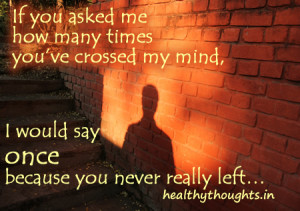 love quotes-if you asked me how many times you crossed my mind-you ...