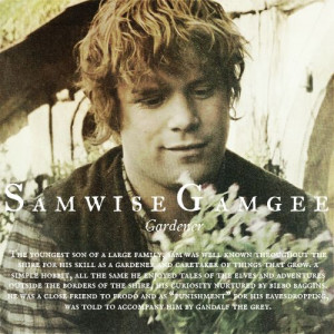 Samwise Gamgee - My favourite LoTR character. Loved the thing that he ...