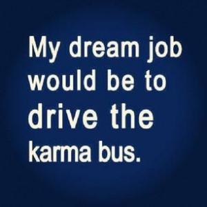 Drive the Karma Bus - Sassified