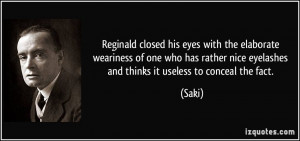 Reginald closed his eyes with the elaborate weariness of one who has ...