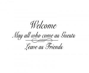 sticker citeren welkom voeren als gasten en 54 laat als vrienden