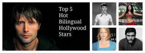 Here are 5 smokin' hot multilingual Hollywood stars.