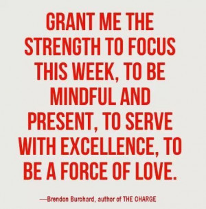 ... Quotes, God Grant, Brendon Burchard, Force, Living, Inspiration Quotes