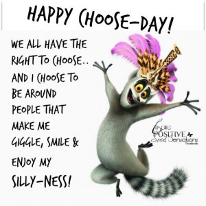 Thoughts, Happy Choose Day, Good Mornings, Choose Happy, Funny Quotes ...