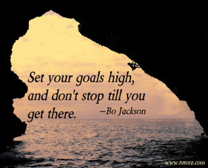 Inspirational Quotes and Sayings ~ Bo Jackson, about Goal Setting: