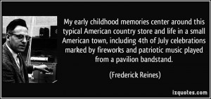 My early childhood memories center around this typical American ...