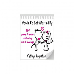 To Get Married By 139 Poems & Quotes Celebrating Love & Marriage