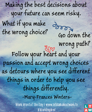 can seem risky. What if you make the wrong choice? Go down the wrong ...