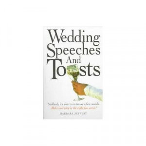 Instant Wedding Speeches – Wedding Toasts – Wedding Speech