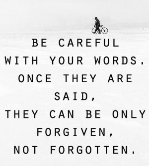 TTOTD: Words have power, Be careful what you say