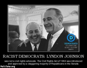 racist Lyndon Johnson quote