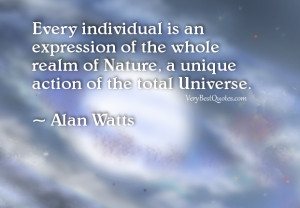 "individual quotes, ""Every individual is an expression of the whole ..."