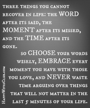 Three Things You Cannot Recover in Life