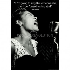 Billie Holiday Quote Music Poster Print