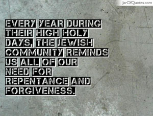 Every year during their High Holy Days, the Jewish community reminds ...