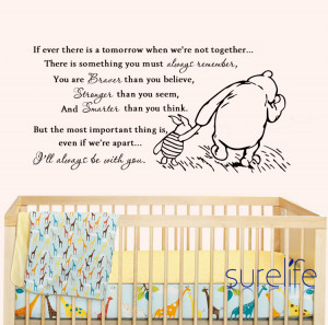 ... -Winnie-the-Pooh-If-Ever-There-Is-A-Tomorrow-Baby-Quote-Wall.jpg